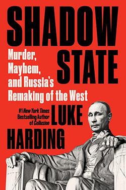 Shadow State by Luke Harding