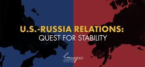 US-Russia Relations: Quest for Stability